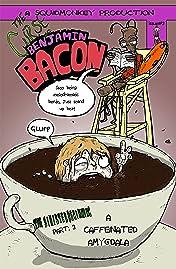 The Curse of Benjamin Bacon #3