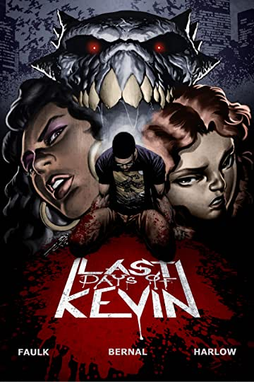 Last Days of Kevin #1