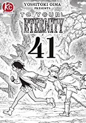 To Your Eternity #41