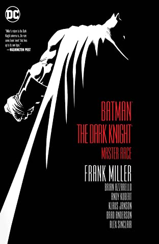 Batman: The Dark Knight: The Master Race (2015-2017)