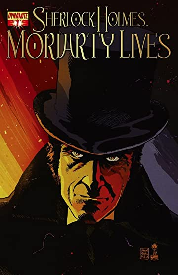 Sherlock Holmes: Moriarty Lives #1 (of 5): Digital Exclusive Edition