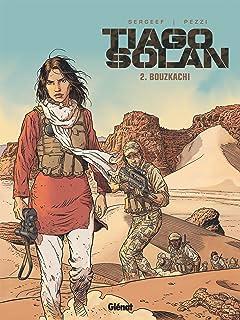 Tiago Solan Vol. 2: Bouzkachi