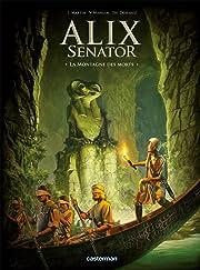 Alix Senator Tome 6: La montagne des morts