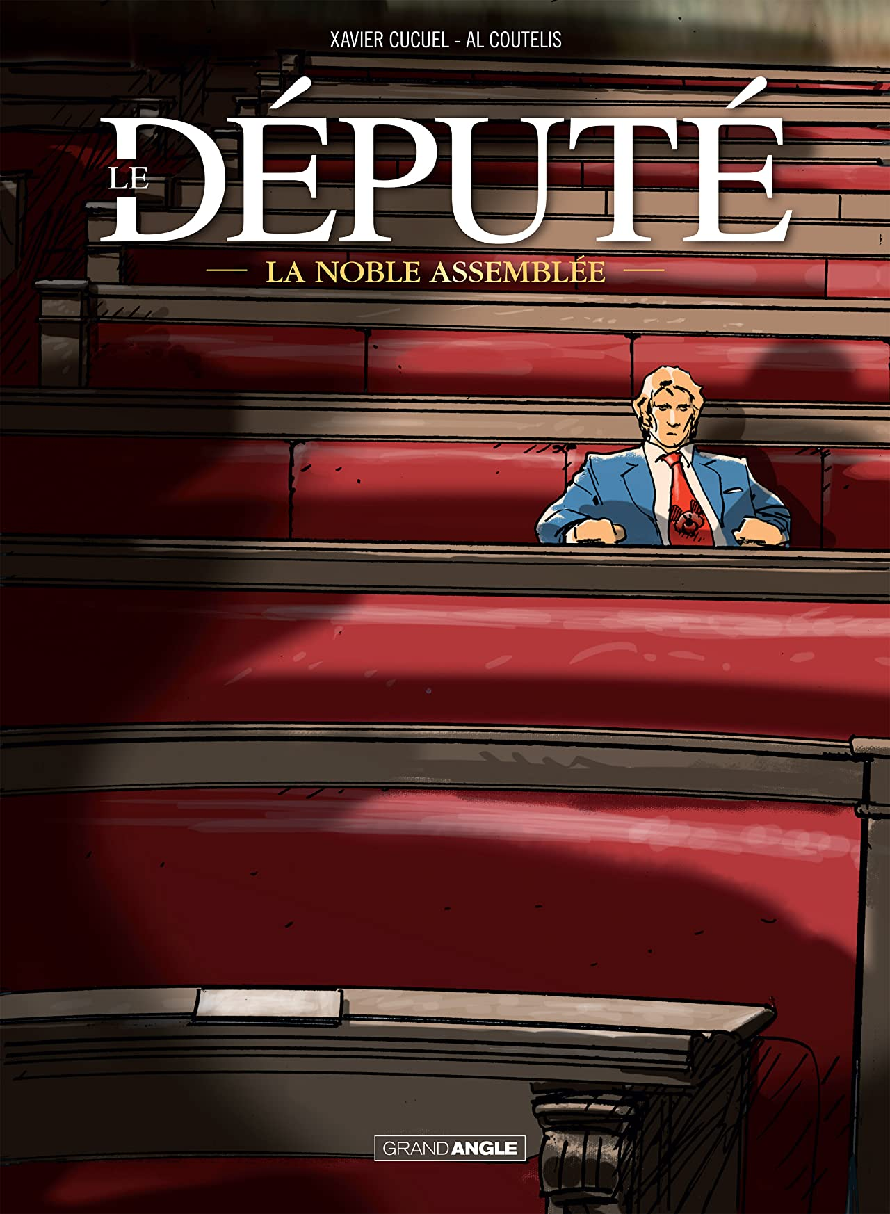 Le Député Vol. 1: La noble assemblée