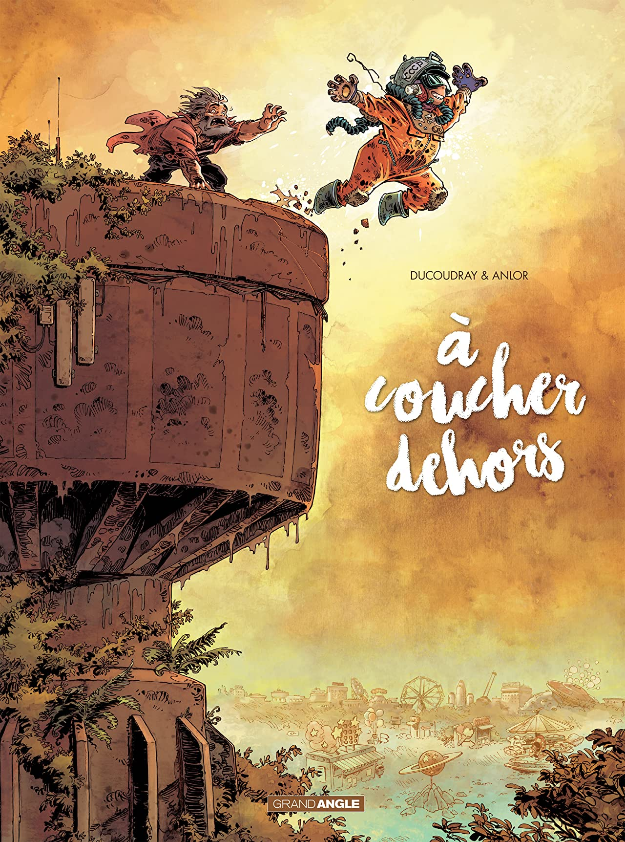 A coucher dehors Tome 2
