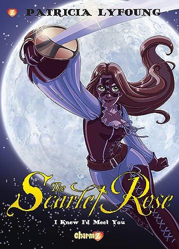 Scarlet Rose Vol. 1: I Knew I'd Meet You