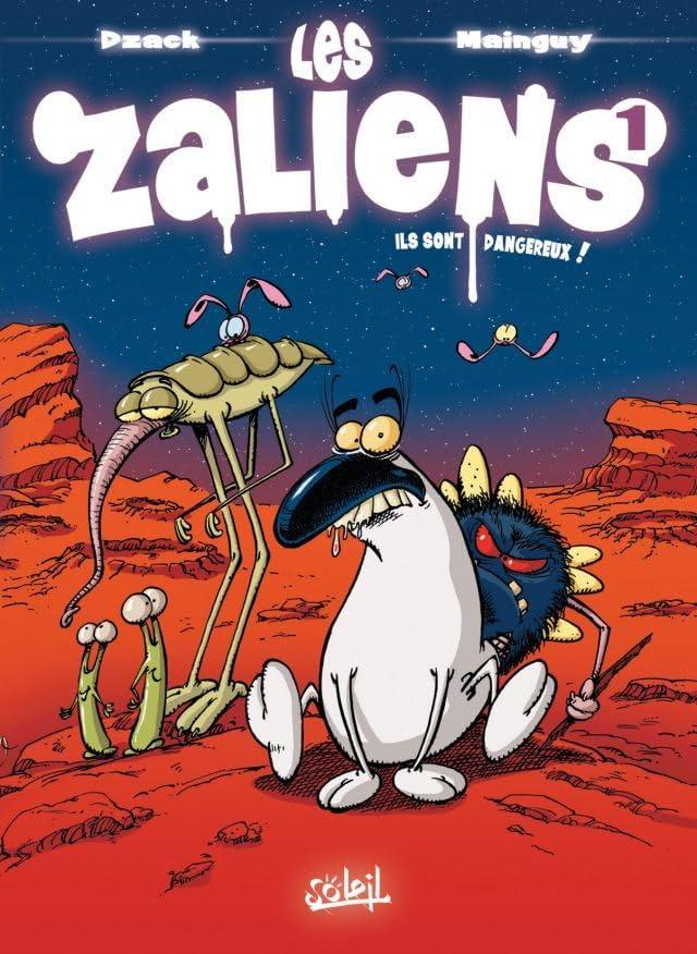 Les Zaliens Vol. 1: Ils sont dangereux !