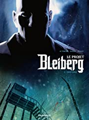 Le Projet Bleiberg Tome 2: Deep Zone