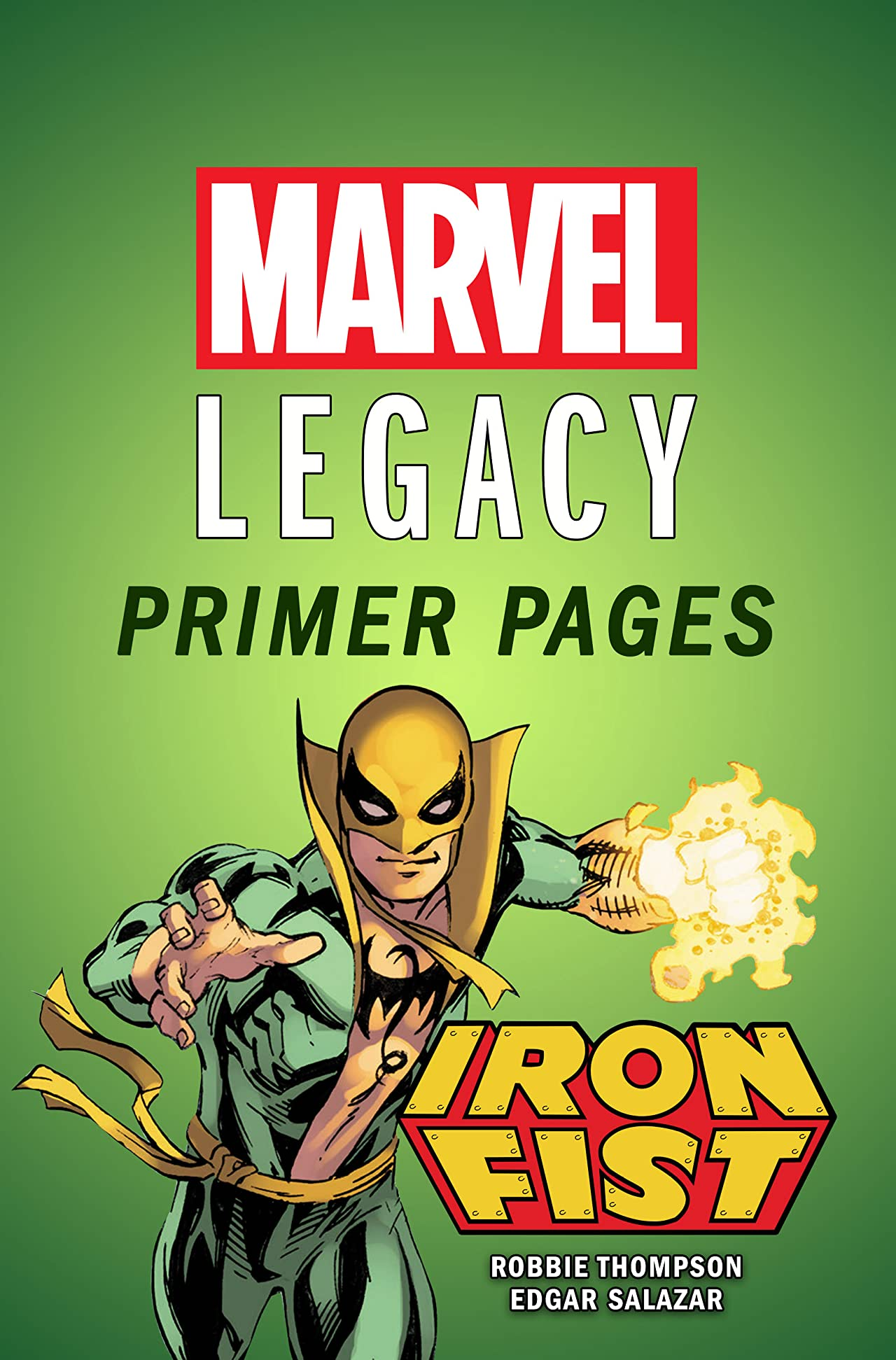 Iron Fist - Marvel Legacy Primer Pages