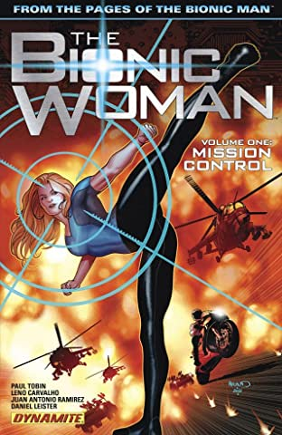 The Bionic Woman Vol. 1: Mission Control