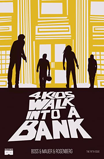 4 Kids Walk Into A Bank #5