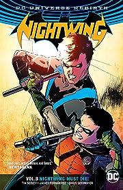 Nightwing (2016-) Vol. 3: Nightwing Must Die