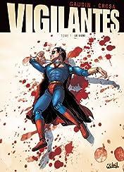 Vigilantes Vol. 1: Le Signe