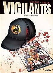 Vigilantes Vol. 2: Premier Sang
