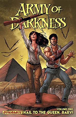Army of Darkness: Ongoing Tome 1: Hail To the Queen, Baby!