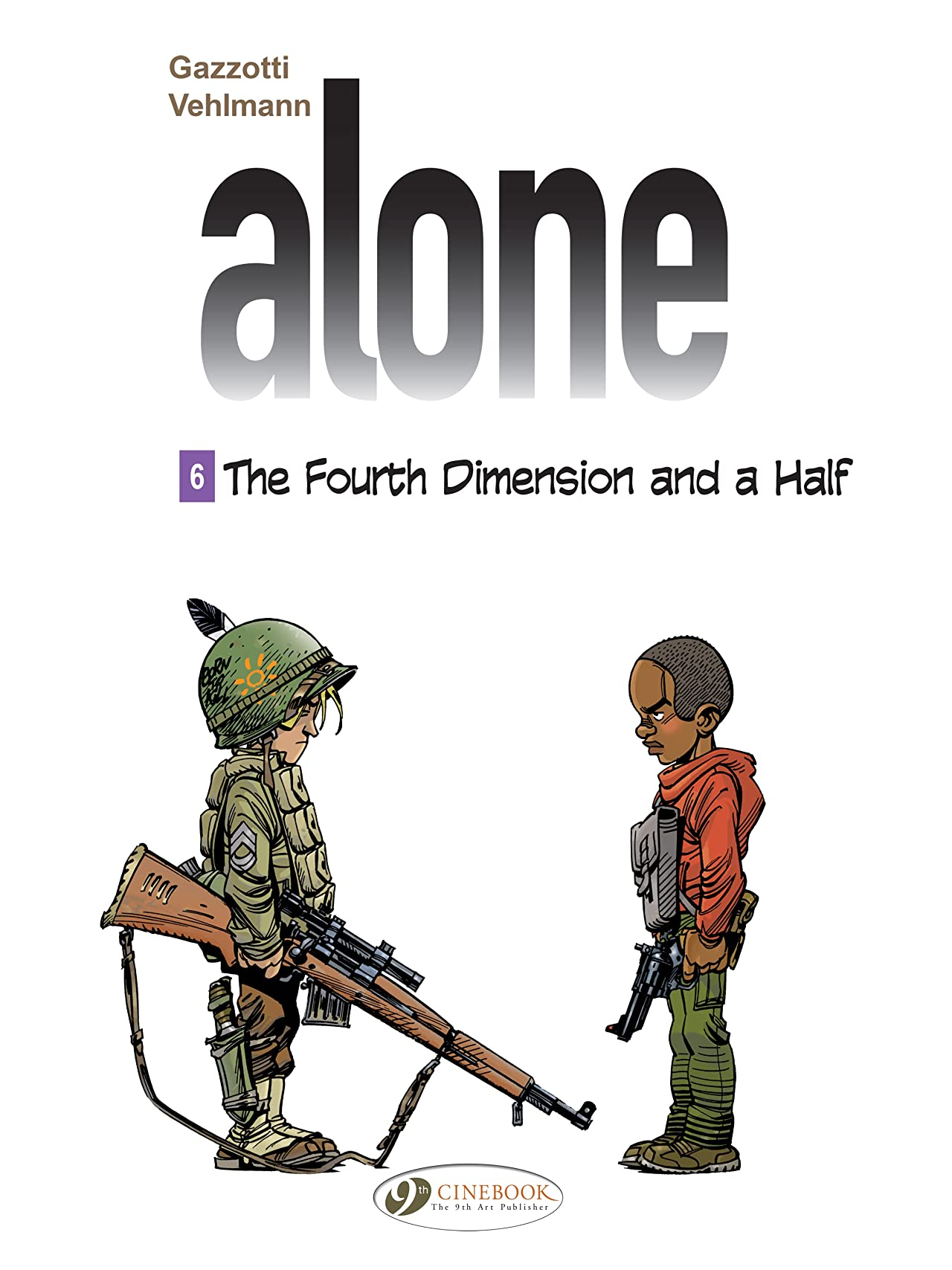 Alone Vol. 6: The fourth dimension and a half