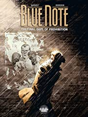 Blue Note Tome 1: The Final Days of Prohibition