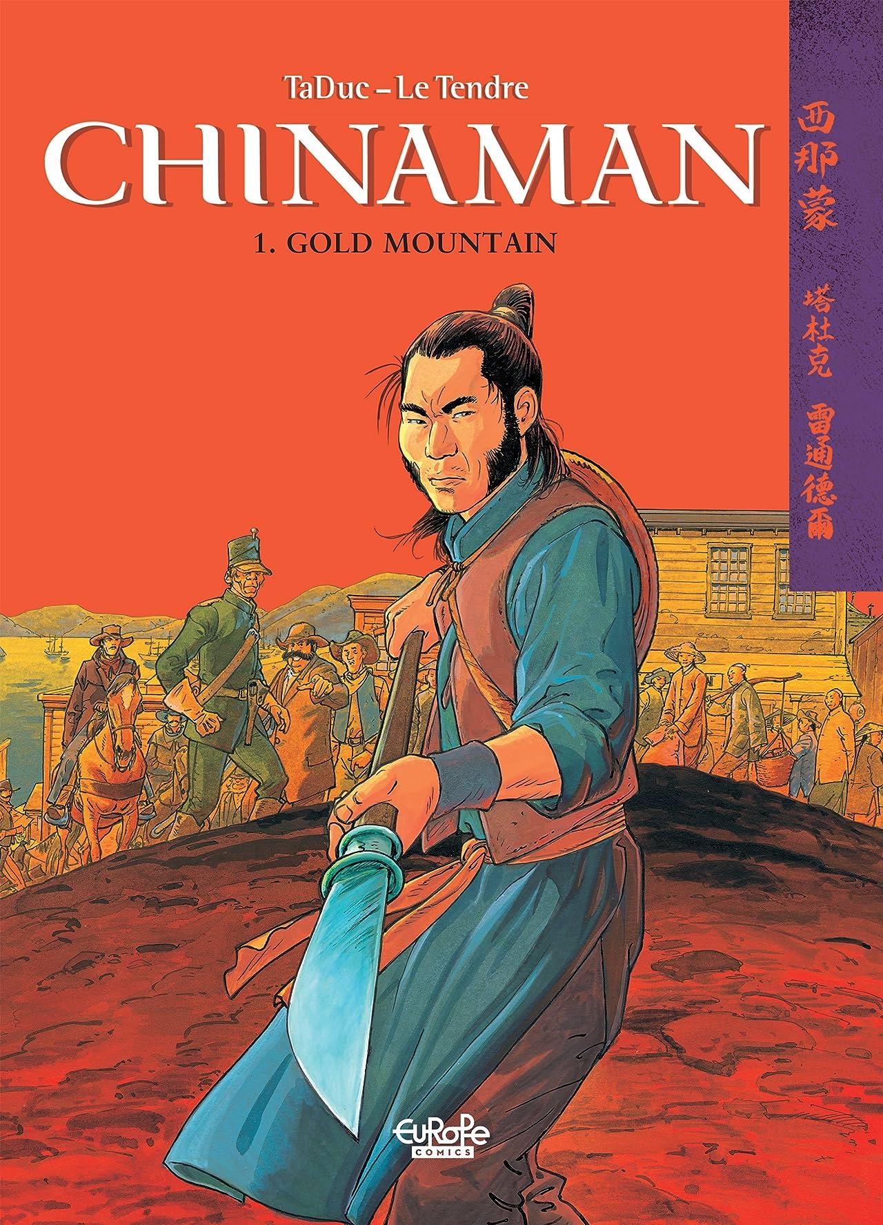 Chinaman Vol. 1: Gold Mountain