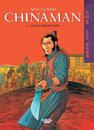 Chinaman Vol. 1: Gold Mountain