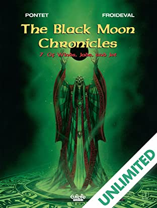 The Black Moon Chronicles Vol. 7: Of Winds Jade and Jet