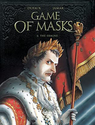 Game of Masks Tome 6: The Ermine