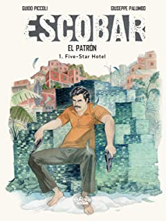 Escobar Tome 1: Five Star Hotel