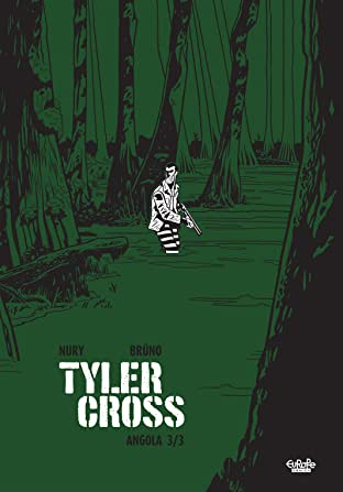 Tyler Cross - Volume 2 No.3: Angola