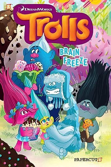 Trolls Vol. 4: Brain Freeze