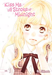 Kiss Me At the Stroke of Midnight Tome 1
