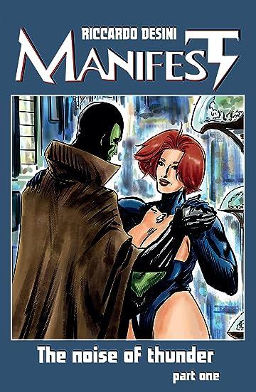 Manifest Vol. 1: The Noise of Thunder