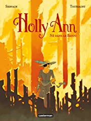 Holly Ann Vol. 3: Né dans le bayou