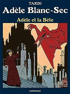 Adèle Blanc-Sec Tome 1: Adèle et la Bête