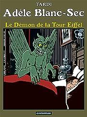 Adèle Blanc-Sec Tome 2: Le démon de la Tour Eiffel