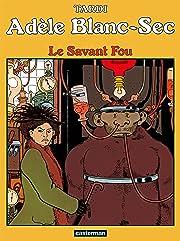 Adèle Blanc-Sec Tome 3: Le Savant Fou