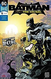 Batman & the Signal (2018) #1