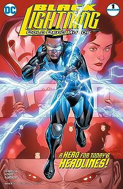 Black Lightning: Cold Dead Hands (2017-2018) #1