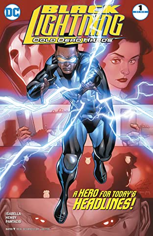 Black Lightning: Cold Dead Hands (2017-2018) #1