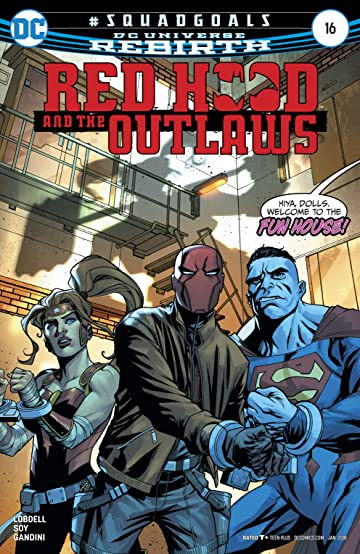 Red Hood and the Outlaws (2016-) No.16