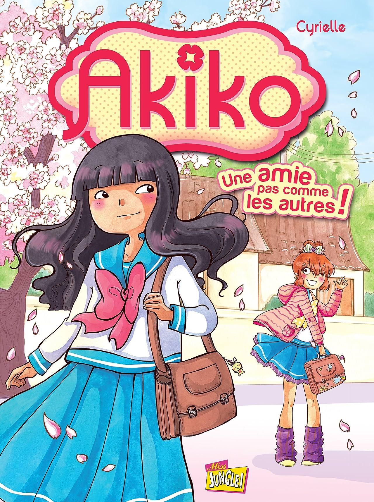 Akiko Vol. 1: Une amie pas comme les autres !