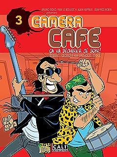 Caméra Café Vol. 3: ça va déchirer ce soir !
