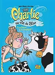 Charlie, ma vie de star Vol. 2: Cauchemar à la campagne