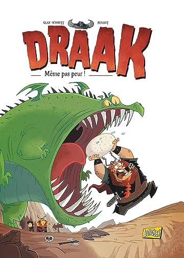 Draak Vol. 1: Même pas peur !