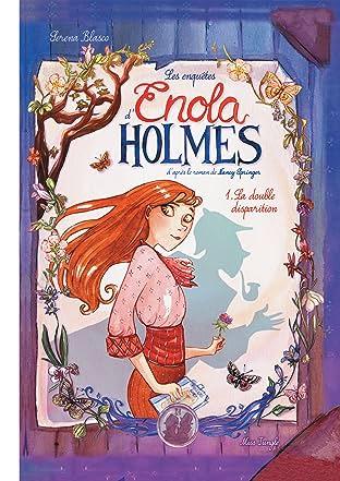 Enola Holmes Vol. 1: La double disparition