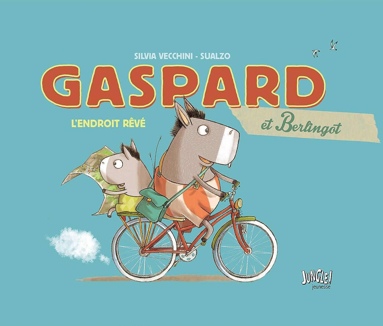 Gaspard et Berlingot Vol. 1: Un endroit rêvé