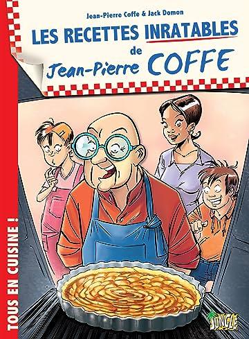 Jean-Pierre Coffe Vol. 1: Les Recettes inratables de Jean-Pierre Coffe