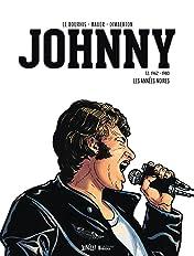Johnny Vol. 2: Les années Noires (1962-1980)