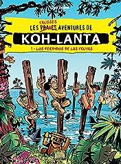 Koh Lanta Vol. 1: Los perdidos de las frutas