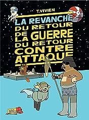 La Revanche du retour de la guerre du retour contre attaque Vol. 3