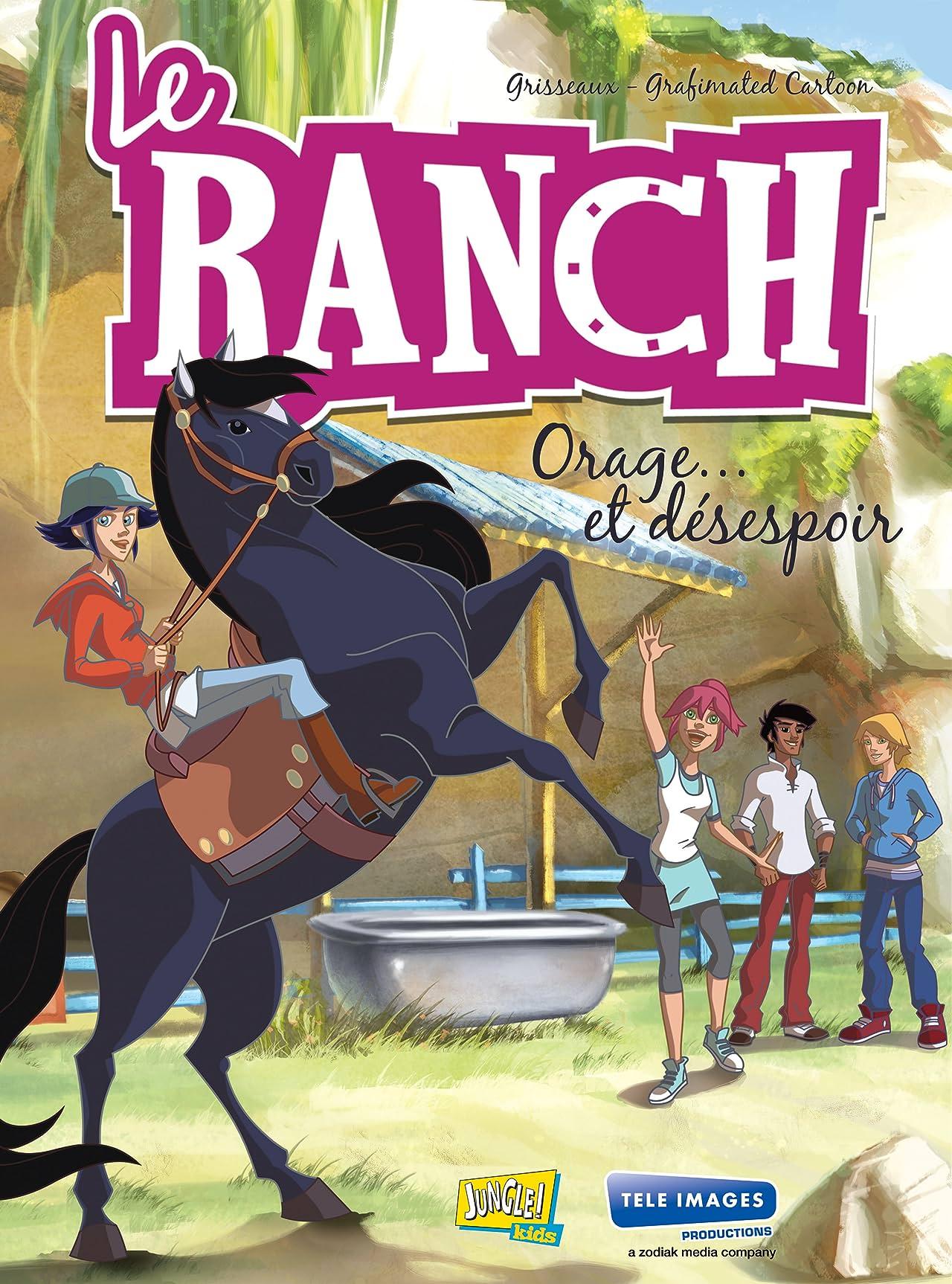 Le Ranch Vol. 1: Orage et Désespoir