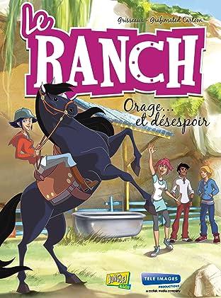Le Ranch Tome 1: Orage et Désespoir